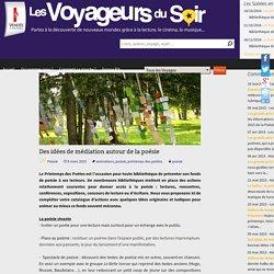 Des idées de médiation autour de la poésie - Les Voyageurs du Soir