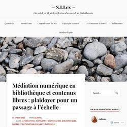 Médiation numérique en bibliothèque et contenus libres : plaidoyer pour un passage à l'échelle
