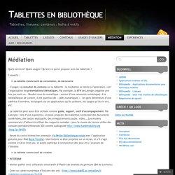 Médiation « Tablettes en bibliothèque