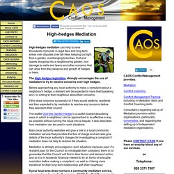 High-hedges mediation from CAOS Conflict Management