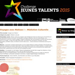 Voyagez avec Matisse ! – Médiation Culturelle « Challenge Jeunes Talents 2015