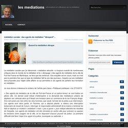"""médiation sociale : des agents de médiation """"dérapent""""..."""