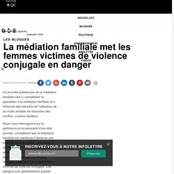 La médiation familiale met les femmes victimes de violence conjugale en danger