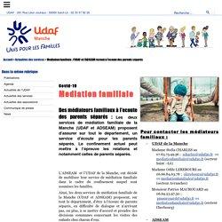 Mediation familiale : l'UDAF et l'ADSEAM restent à l'ecoute des parents séparés