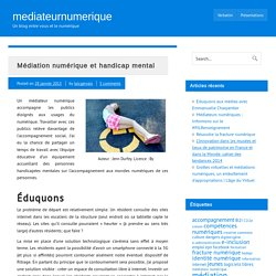 (2) Médiation numérique et handicap mental