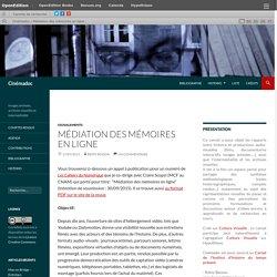 Médiation des mémoires en ligne
