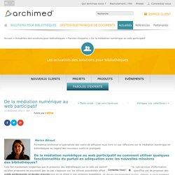 De la médiation numérique au web participatif