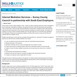 Internal Mediation Services – Surrey County Council in partnership with South East Employers