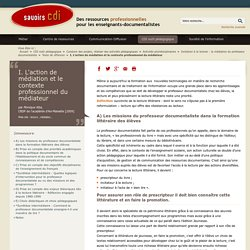 Savoirs CDI: I. L'action de médiation et le contexte professionnel du médiateur