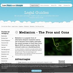 Mediation - The Pros and Cons - Mediation - Law Plain and Simple