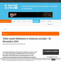 Table ronde Médiation et relations sociales : 25 Novembre 2015