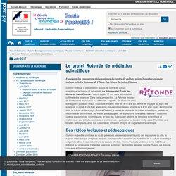 Le projet Rotonde de médiation scientifique — Enseigner avec le numérique