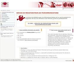 Service de médiation pour les télécommunications