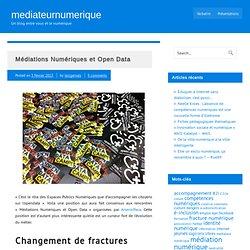 Médiations Numériques et Open Data