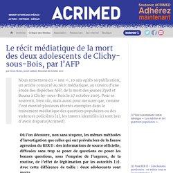 Le récit médiatique de la mort des deux adolescents de Clichy-sous-Bois, par l'AFP