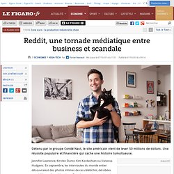 Reddit, une tornade médiatique entre business et scandale