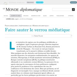 Faire sauter le verrou médiatique, par Serge Halimi (Le Monde diplomatique, octobre 2015)