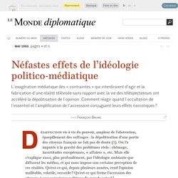 Néfastes effets de l'idéologie politico-médiatique, par François Brune (Le Monde diplomatique, mai 1993)