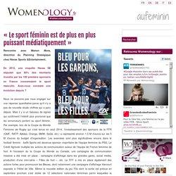 « Le sport féminin est de plus en plus puissant médiatiquement »