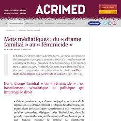 Mots médiatiques : du « drame familial » au « féminicide »