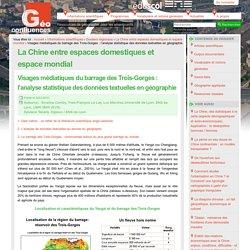 Visages médiatiques du barrage des Trois-Gorges : l'analyse statistique des données textuelles en géographie — Géoconfluences