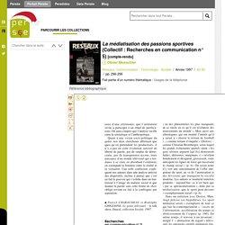 La médiatisation des passions sportives (Collectif : Recherches en communication n° 5) - Persée