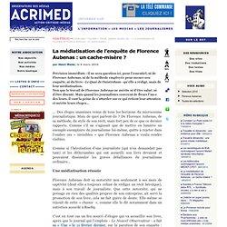 La médiatisation de l'enquête de Florence Aubenas : un cache-mis