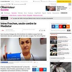 Irène Frachon, seule contre le Mediator
