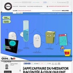 [App] L'affaire du Mediator racontée à ceux qui ont loupé le début » Article » OWNI, Digital Journalism