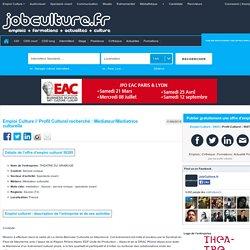 THEATRE DU GRABUGE recrute Profil Culture Médiateur/Médiatrice culturelle