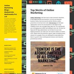 Top Merits of Online Marketing – Online Marketing Blogs – Mediatricks Multimedia Pvt Ltd