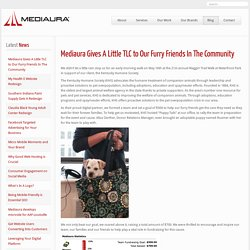 Mediaura Gives A Little TLC to Our Furry Friends In The Community