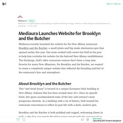Mediaura Launches Website for Brooklyn and the Butcher – Medium