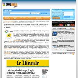 Starcom MediaVest Group met les Unes du Monde, du Figaro, de Libération et de 62 titres de la PQR aux couleurs de La Poste pour le nouveau service Colissimo