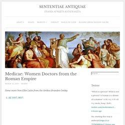 Medicae: Women Doctors from the Roman Empire – SENTENTIAE ANTIQUAE