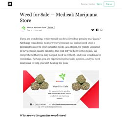Medicak MarijuanaStore — Weed for Sale