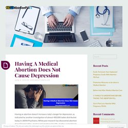 Having A Medical Abortion Does Not Cause Depression