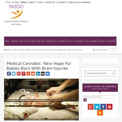 Medical Cannabis: New Hope For Babies Born With Brain Injuries