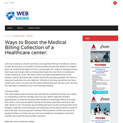 Ways to Boost the Medical Billing Collection of a Healthcare center:
