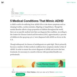 5 Medical Conditions That Mimic ADHD