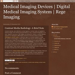 Rege Imaging: Contrast Media Radiology- A Brief Note