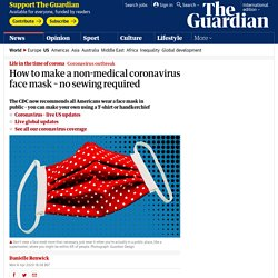 How to make a non-medical coronavirus face mask – no sewing required