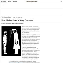 How Medical Care Is Being Corrupted