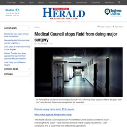 Medical Council stops Reid from doing major surgery