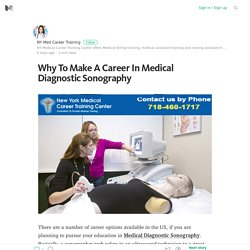 What Makes Medical Diagnostic Sonography Courses Student's Number One Choice?