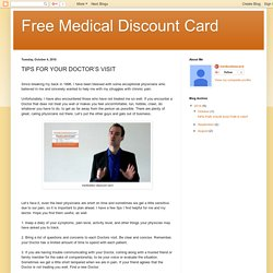 Free Medical Discount Card: TIPS FOR YOUR DOCTOR'S VISIT
