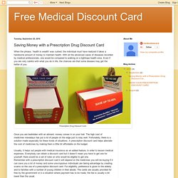 Free Medical Discount Card: Saving Money with a Prescription Drug Discount Card