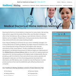Medical Doctors at Home Address Mailing List