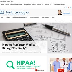 How to Run Your Medical Billing Effectively?