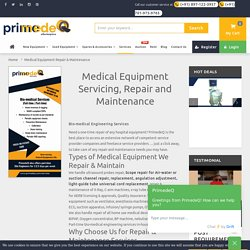 Get Expert Medical Equipment Repair Services at PrimedeQ